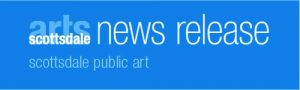 Press Release Scottsdale Public Art